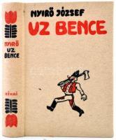 Nyirő József: Uz Bence. Bp., 1936, Révai. Kiadói halinakötésben. Jó állapotban.