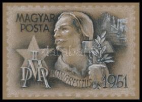 1951 Légrády Sándor MDP Kongresszus kiadásra készült eredeti bélyegterve, szép ceruza grafika temperával kiegészítve, 14 x 11 cm színes papíron / Original essay of S. Légrády
