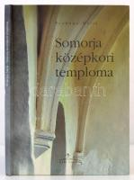 Prokopp Mária: Somorja középkori temploma. h.n., 2005, Méry Ratio. Kiadói karonált papírkötés.