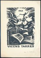 Maria Josefa Colom (1927-): Ex libris Vincens Tarres. Béke fametszet, jelzett 120x84 mm / Peace wood engraving
