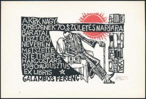 Stettner Béla (1928-1984): Galambos Ferenc 70. születésnapjára ex libris. Linó, papír, jelzett, 10,5x15,5 cm