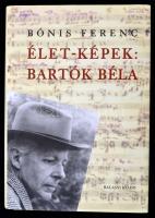Bónis Ferenc: Élet-képek: Bartók Béla Budapest, 2006, Balassi Kiadó, 551p. Egészvászon kötésben, karton védőborítóval, szép állapotban.