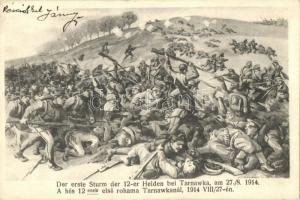1914 A hős 12-esek első rohama Tarnawka-nál / WWI K.u.K military art postcard