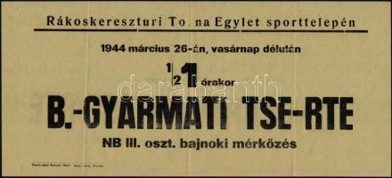 cca 1930-1940 Budapest, labdarúgó mérkőzések plakátjai, 3 db, az egyiken szakadás, 19x42 és 29,5x42 cm