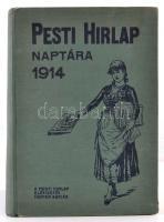 1914 A Pesti Hírlap naptára az 1914. szökőévre. 24. évf. Bp., Légrády-Testvérek. Kiadói egészvászon-kötés, az elülső szennylap és első oldal kijár, szakadt, a 111/112. oldal kijár.