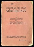 Osztrák-magyar vöröskönyv. Diplomáciai akták a háború előzményeiek történetéhez. Bp., 1915, Athenaeum. Elváló, sérült papírkötésben.