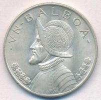 Panama 1947. 1B Ag Vasco Nunez de Balboa T:1-,2  Panama 1947. 1 Balboa Ag Vasco Nunez de Balboa C:AU,XF
