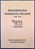 Dr Németh Kálmán: Magyarországi marhalevél űrlapok 1790-1975, 502 old. / Cattle pass forms in Hungary 1790-1975 502pp