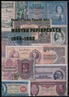 Rádóczy Gyula - Tasnádi Géza: Magyar papírpénzek 1848-1992. Danubius Kódex Kiadói Kft., Budapest, 1992. A könyv használt, de szép állapotban