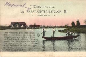 Denta, Gróf Karátsonyi Jenő rizstelep, halásztanya, halászok. Kanitz kiadása / rice plantation, fish farm, fishermen (EK)