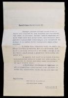 1920 VÉDETT! Neuilly, Apponyi Albert (1846-1933) a békeküldöttség elnökének március 8-án kelt, Huszár Károly (1882-1941) miniszterelnöknek címzett, gépelt, aláírt levele, amelyben a fehérterrorról tudósító külföldi sajtóértesülésekre hivatkozva a magyarországi helyzet konszolidációját sürgeti, mert a törvénytelen cselekmények, országunk színvonalának süllyedése és az abból joggal folyó ártalmas megítélés a békedelegáció működését is veszélyeztetik, 4 p. Megírásáról, elküldésének körülményeiről a békedelegáció mindkét naplóíró tagja, Wettstein János (1887-1972) követségi tanácsos és Csáky István (1894-1941), Apponyi személyi titkára említést tett leírásában, néhány nappal később Wettstein maga közvetítette azt a külügyminiszter útján a miniszterelnöknek. A képviselőtestületben nagy visszhangot keltett levelet már az új kormányfő, Simonyi-Semadam Sándor ismertette a nemzetgyűlés március 17-i ülésén. Ugyan szövegét a március 18-i újságok közölték, illetve a nemzetgyűlési naplóban is megjelent, az eredeti dokumentum azonban eddig ismeretlen volt.