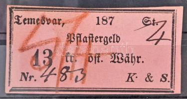 Osztrák-Magyar Monarchia / Temesvár 1870-1880. Pflastergeld (Útadó) 13 osztrák értékű forintról, K. & S., rózsaszín T:I- / Austro-Hungarian Empire / Timisoara 1870-1880. Pflastergeld (Pavement Tax) about 13 Austrian value Forint, K. & S., pink C:AU