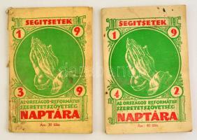 1939, 1942 Segítsetek. Az Országos Reformszövetség Naptára 2 évi kiadás.