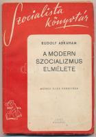 Abraham, Rudolf: A modern szocializmus elmélete. Bp., 1945, Népszava. Kiadói papírkötés, kissé kopottas állapotban.