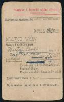1945 a magyar 1. honvéd utász zászlóalj pk. igazolványa Hartai László (1925-1987) őrvezető, későbbi legfelsőbb bíró részére, Görgényi DÁniel őrnagy aláírásával