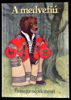 A medvefiú. Finnugor népek meséi. Urai Erika rajzaival. Bp.,2003, General Press Kiadó. Kiadói kartonált papírkötés.