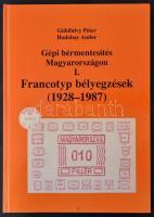 Gidófalvy-Hodobay: Gépi bérmentesítés Magyarországon I. Francotyp bélyegzések (1928-1987)