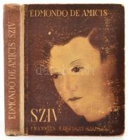Edmondo de Amicis: A szív. A gyermekek számára írta: - -. Fordította: Radó Antal. Bp.,é.n.,Franklin. Kiadói illusztrált félvászon-kötés, kopott borítóval.