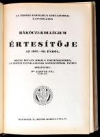1935-1942 A Budapesti Érseki Katolikus Reálgimnázium és vele kapcsolatos Rákóczi-kollégium értesítője az 1934.-35. évről.+1935-1936. évről.+1936.-37. évről.+1937.-38. évről.+1938.-39. évről.+1939.-40. évről.+1940.-41. évről.+1941-1942. évről. (Nyolc évfolyam, egybekötve.) Szerk. Dr. Gáspár Pál igazgató. Bp., 1935-1942, Held János-ny.-Attila-ny., 83+1+104+2+86+2+81+1+84+112+80+79 p. Egészvászon-kötésben, a gerincen sérüléssel.