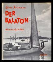 Reismann, János: Der Balaton. Bp., 1962, Corvina. Vászonkötésben, műanyag védőborítóval, jó állapotban.