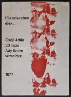 Könyvek: Építészet, művészet; Ifjú szívekben élek... Csáji Attila 23 rajza Ady Endre verseihez. Gyoma, 1977, Kner. Kiadói, foltos papírmappában.