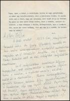 Dénes Zsófia (1885-1987) író, újságíró, Ady Endre menyasszonyának autográf levele egy ismeretlenn nőnek, melyben saját életének példáján keresztül ad lelki tanácsot.