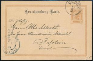 Liechtenstein 1899 Osztrák díjjegyes levelezőlap Liechtensteinben felhasználvA / Austrian PS-card USED IN lIECHTENSTEIN VADUZ - KUFSTEIN (Mi EUR 240.-)