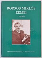 Fertőszögi Béláné - Kratochwill Mimi (Szerk.): Borsos Miklós Érmei - I. Portrék. Magyar Képek Kiadó, Veszprém-Budapest, 2002. Újszerű állapotban.