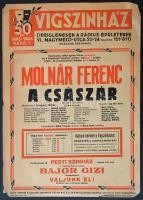 1946 Vígszínház 50. jubileumi előadásának plakátja, Molnár Ferenc: A császár című darabjára, szélén apró szakadások, 41,5x29,5 cm