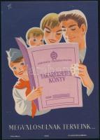 cca 1950-1955 Gönczi-Gebhardt Tibor (1902-1994): Takarékbetétkönyv, kisplakát, 23,5×17 cm