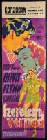 1940 Szerelem és vérpad, Bette Davis, Errol Flynn, stb. mozifilm csíkplakát, Kenyeres grafikája, hajtogatva, de egyébként jó állapotban, 94×30 cm