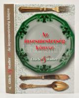 Glück Frigyes-Stadler Károly: Az ínyesmesterség könyve. (1889.) Szerkesztette, a szöveget gondozta, a jegyzeteket és az előszót írta: Saly Noémi. Bp.,2013,Kortárs. Kiadói kartonált papírkötés, jó állapotban.