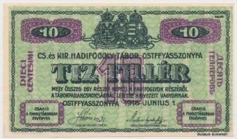 Ostffyasszonyfa / hadifogolytábor 1916. június 1. 10f arab sorozat- és sorszámmal, MS jelzéssel T:I,I-