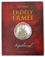 Érdy János: Erdély érmei. Magyar Mercurius kiadó, Budapest, 2010. Az 1862-ben megjelent kiadás hasonmása, sorszámozott (344. példány), képatlasszal. Újszerű állapotban.