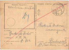 1943 2 db levél Berkovits Andor zsidó Z. 804-es KMSZ-től (közérdekű munkaszolgálatos) feleségének. Egyiken csakannyit lehetett közölni, hogy Egészséges vagyok és jól érzem magam. / 2 WWII letters of a Jewish labor serviceman to his wife. On one of them the only thing could be communicated was Im healthy and I am feeling good Judaica