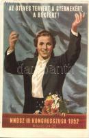 1952 Az ötéves tervért, a gyermekért, a békéért! MNDSZ (Magyar Nők Demokratikus Szövetsége) III. Kongresszusa május 24-25. / Hungarian communist propaganda, Hungarian Democratic Women Federation Congress (EB)