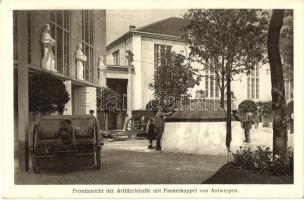 Frontansicht der Artilleriehalle mit Panzerkuppel von Antwerpen. Kriegssausstellung Wien 1916 / WWI Belgian military artillery base with armored cupola, canons in Antwerp