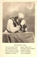 Királyunk imája. Franz Joseph I / Our Kings prayer s: Charles Scolik