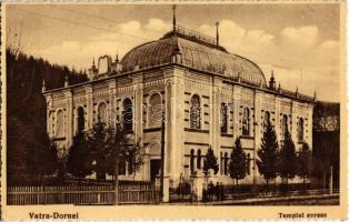 Vatra Dornei, Dornavátra, Dorna-Watra, Scalda Dorna; Templul evresc / synagogue