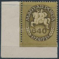 1946 Lovasfutár 640 ezer P ívsarki bélyeg, alul fogazatlan