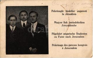 1926 Magyar fiúk zarándoklása Jeruzsálembe / Plerenigaiu tanarilor ungaresti la Jerusalem / Pleinage of young Hungarians in Jerusalem. Judaica (EK)