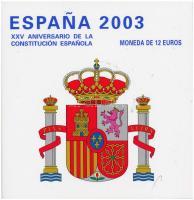 Spanyolország 2003. 12E Ag Az alkotmány 25. évfordulója díszkiadásban T:1 Spain 2003. 12 Euro Ag 25th Anniversary of the Constitution in original packing C:UNC