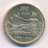 Spanyolország 2001. 100P Al-Br A peseta 132. évfordulója T:1- Spain 2001. 100 Pesetas Al-Br 132nd Anniversary of the Peseta C:AU Krause KM#1016