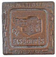 1978. Kísérleti OSztály - ÖV Első Öntés 1978. XII. 12. egyoldalas Br plakett (59x59mm) T:2 hátlapon patina