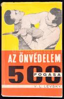 Vojtech L. Levsky: Az önvédelem 500 fogása. Bratislava/Pozsony, 1968, Obzor. Fekete-fehér fotókkal. Kiadói papírkötés.