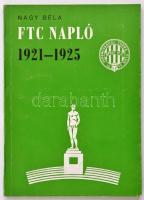 Nagy Béla: FTC napló 1921-1925. Kiadói papírkötés
