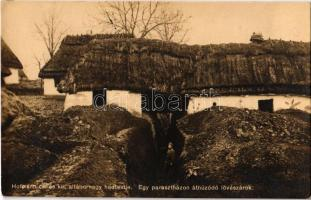 Egy parasztházon áthúzódó lövészárok. Hofmann cs. és kir. altábornagy hadtestje. Hadifénykép Kiállítás / WWI Austro-Hungarian K.u.K. military, trench extends through a peasant house