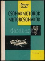 Surányi Endre: Csónakmotorok, motorcsónakok. Bp., 1962, Táncsics. Kiadói félvászon-kötés.
