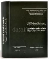 Vasúti szakszótár. Magyar, angol, német francia. - UIC Railway dictionary. Bp., 1997. MÁV. 862p.. Kiadói műbőr kötés