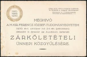 1930 meghívó a M. Kir. Ferenc József Tudományegyetem zárókőletételi ünnepi közgyűlésére